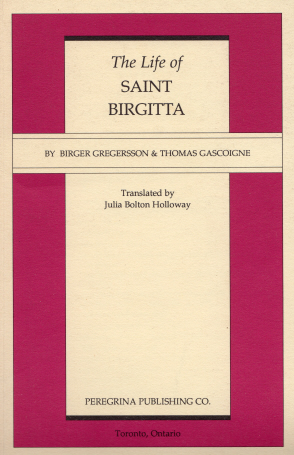 the life of saint birgitta essay St birgitta of sweden, the julian of norwich website  hard copy volumes are  published by the royal academy of letters, history and antiquities, uppsala:  almqvist and  to retrieve the following essays click on their underlined titles.